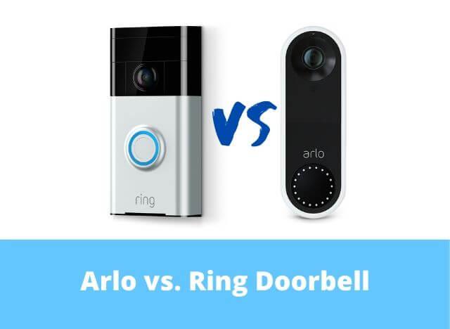 Arlo vs Ring Doorbell