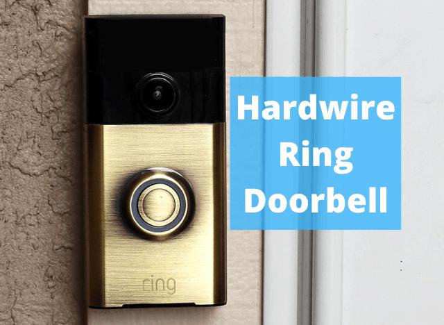 How to Hardwire Ring Doorbell