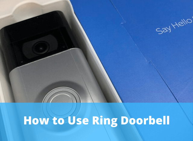 How to Use Ring Doorbell