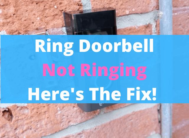 03 Ring Doorbell Not Ringing