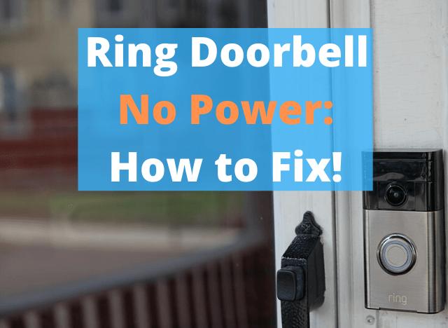 Ring Doorbell No Power How to Fix