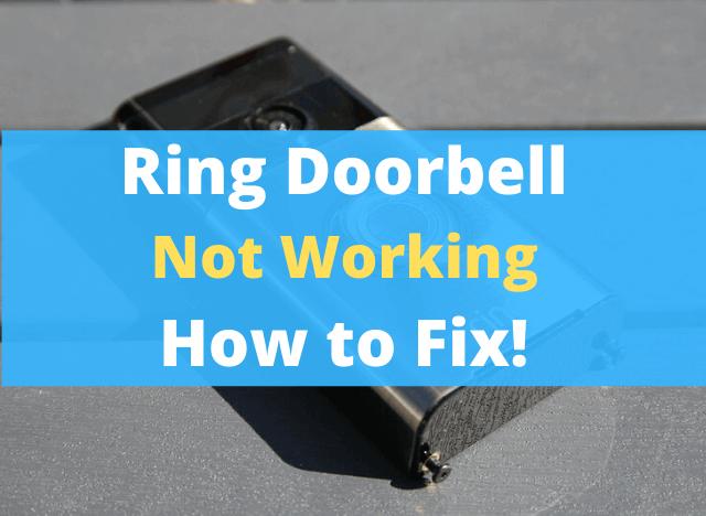 Ring Doorbell Not Working How to Fix