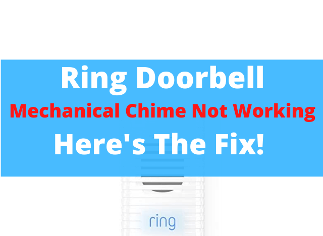 07 Ring Doorbell Mechanical Chime Not Working