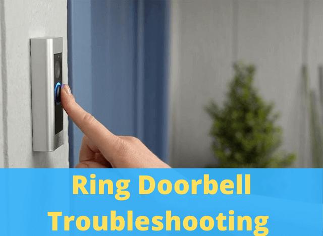 15 Ring Doorbell Troubleshooting
