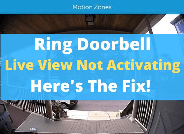Ring Doorbell Live View Not Activating