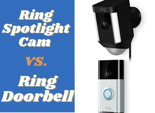 Ring Spotlight Cam vs Ring Doorbell
