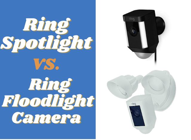 Ring Spotlight vs Floodlight Camera