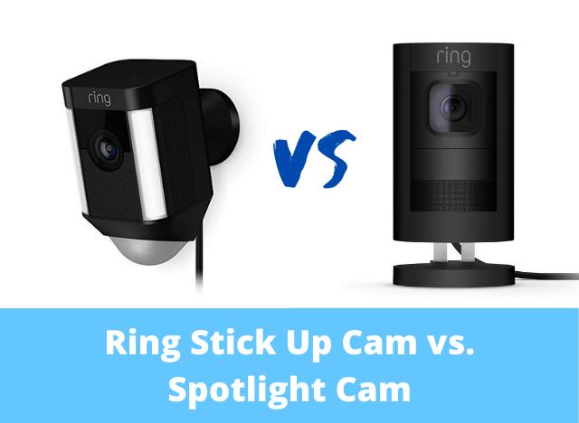 Ring Stick Up Cam vs Spotlight Cam