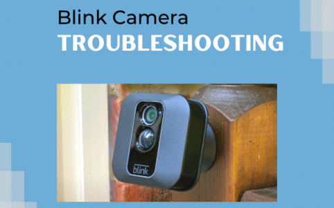 Blink Camera Troubleshooting