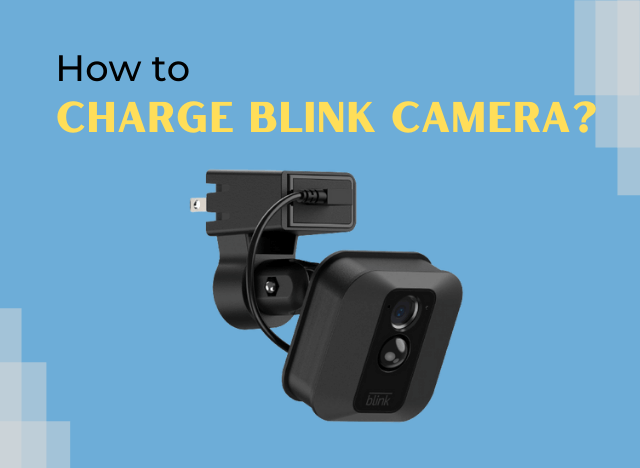 How to Charge Blink Camera