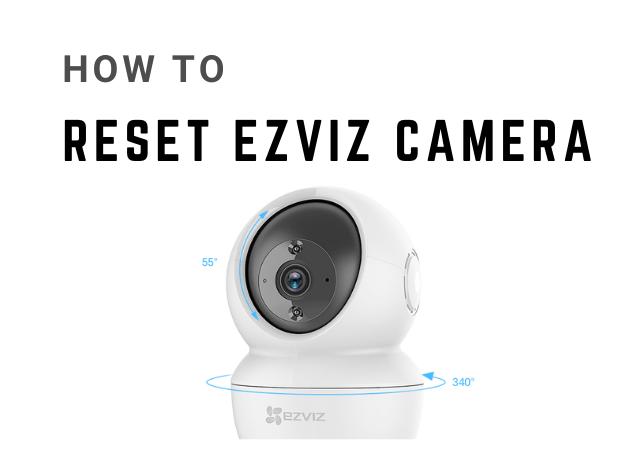 How to reset ezviz camera