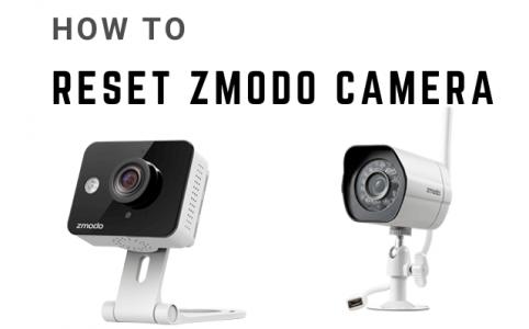 How to reset zmodo camera